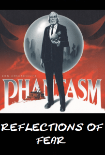 Reflections of Fear: Phantasm 1-5