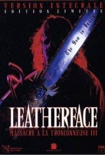 Leatherface : Massacre à la tronçonneuse 3