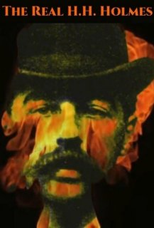 The Real H.H. Holmes