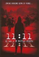 11:11 : Le Mal a un Nouveau Numéro