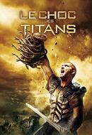 Choc des Titans, Le
