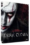 Dark Clown  - Mourir de Rire