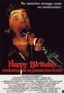 Happy Birthday : Souhaitez ne Jamais Etre Invité