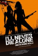 I'll Never Die Alone