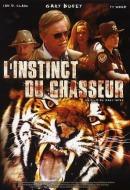 Instinct du Chasseur, L'