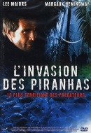 Invasion des Piranhas, L'