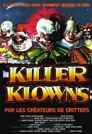 Killer Klowns : Les Clowns Tueurs Venus d'Ailleurs