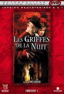 Griffes de La Nuit, Les