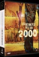 Révoltés de l'an 2000, Les