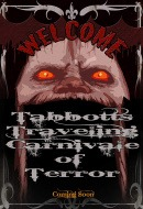 Tabbott's Traveling Carnivale of Terrors