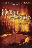 Détour Mortel 2