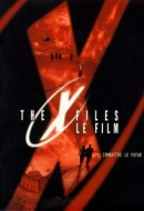 X-Files - Le Film : Combattre le Futur