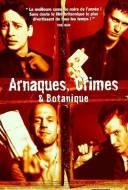 Arnaques crimes et botanique