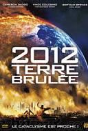 2012: Terre brûlée