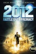 2012 : Battle for Supremacy