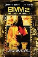 8 MM 2 - Perversions fatales