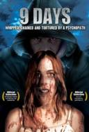 9 Days: Whipped Chained & Tortured By a Psychopath