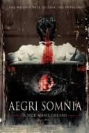 Aegri Somnia : A Sick Man's Dreams