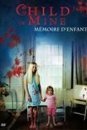 Child of Mine : Mémoire d'Enfant