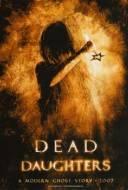 Dead Daughters