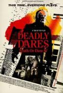 Deadly Dares: Truth or Dare 4