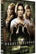 Deadly Pledge - Dark intentions