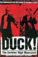 Duck! The Carbine High Massacre