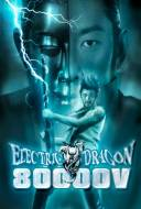 Electric dragon 80 000 V