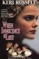Innocence perdue- La fin de l'innocence