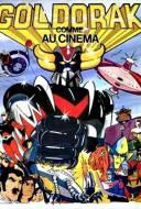 Goldorak - Le Film