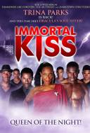 Immortal Kiss : Queen of the Night