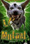 Le Mutant
