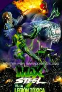 Max Steel Vs. The Toxic Legion