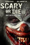 Scary Or Die