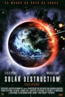 Solar destruction - Destruction Solaire