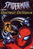 Spider-Man contre Docteur Octopus