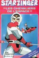 Starzinger : Les Chevaliers de l'Espace
