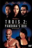 Trois 2: La Boîte de Pandore