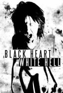 A Black Heart in White Hell