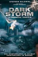 Dark storm : La dernière tempête