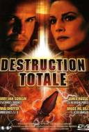 Destruction totale