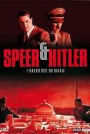 Speer et Hitler - L'architecte du diable