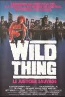 Wild Thing - Le Justicier Sauvage