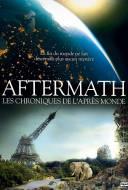 Aftermath : les chroniques de l'après monde - Population zéro : Un monde sans homme