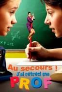Au Secours ! J'Ai Rétréci ma Prof