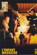 Baby Cart 2 - L'enfant massacre