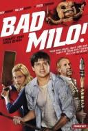 Bad Milo !