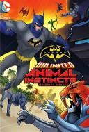 Batman Unlimited : Animal Instincts
