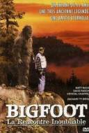 Bigfoot : La rencontre inoubliable