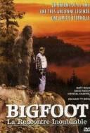 Bigfoot : La rencontre inoubliable